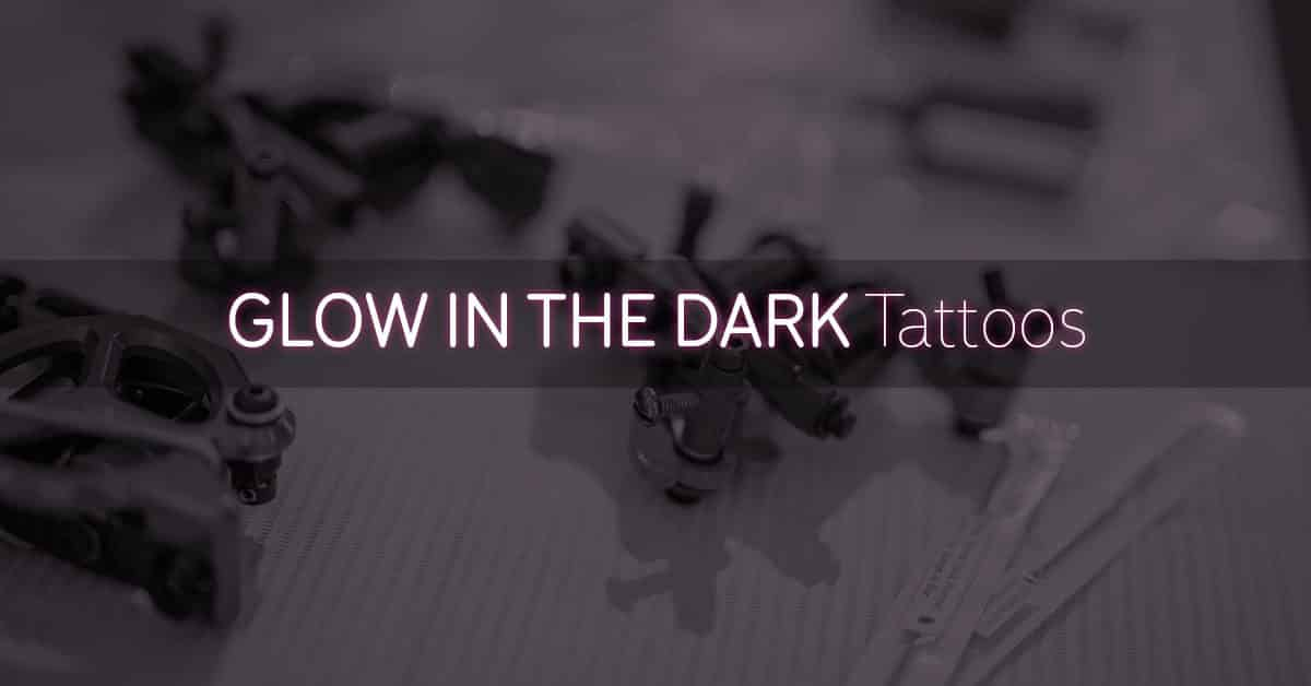 Glow in the Dark Tattoos Heading