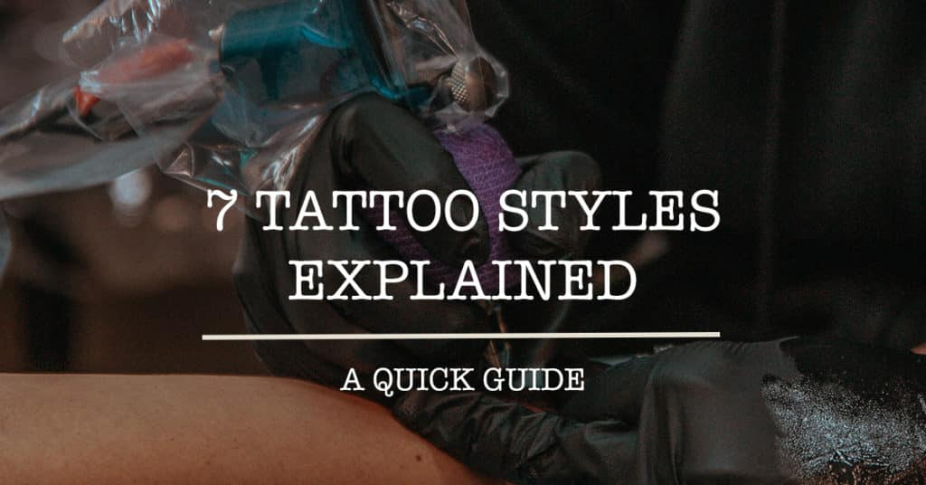 Tattoo Styles Guide