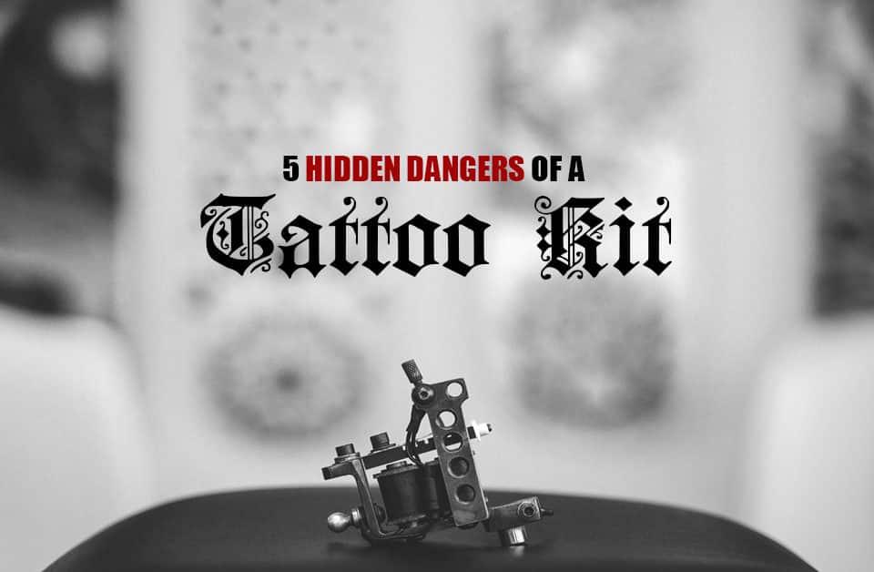Tattoo Kit Dangers