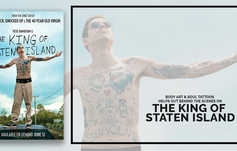 Body Art & Soul Tattoos ayuda detrás de escena en The King of Staten Island