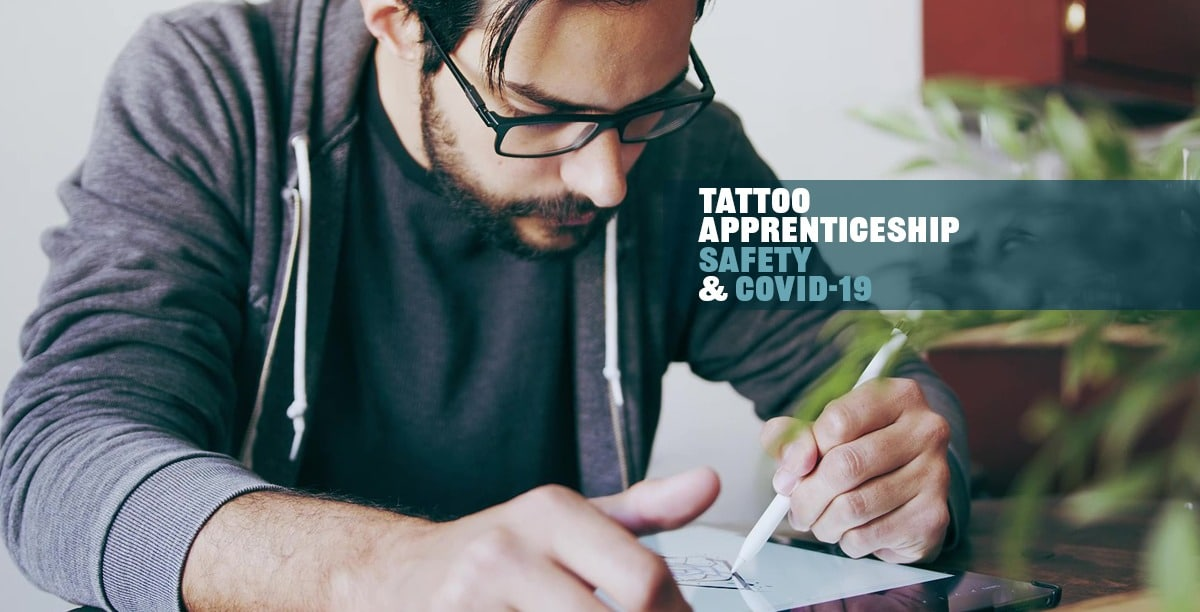 Tattoo Apprenticeship Safety and COVID-19