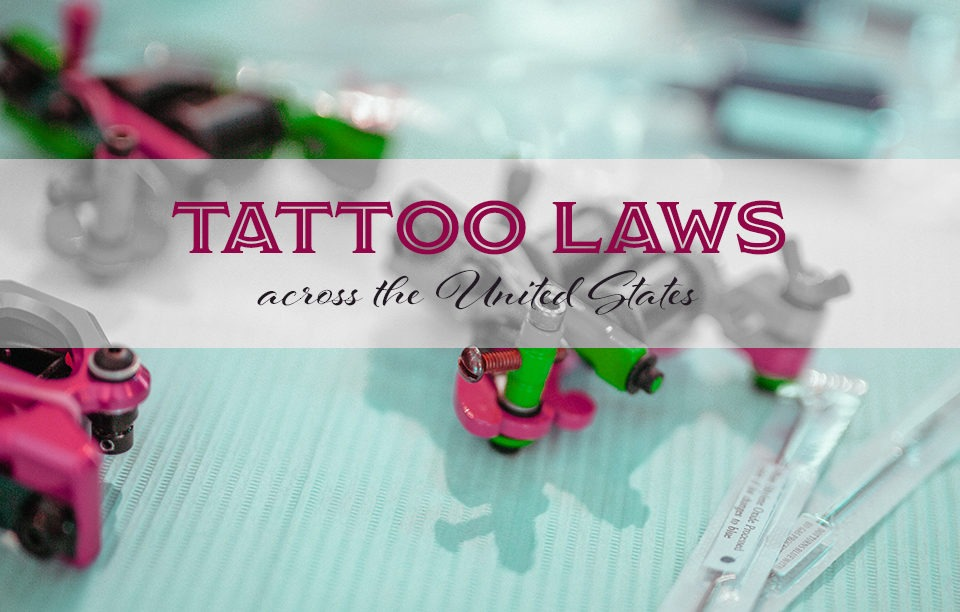 Tattoo Laws Across the United States
